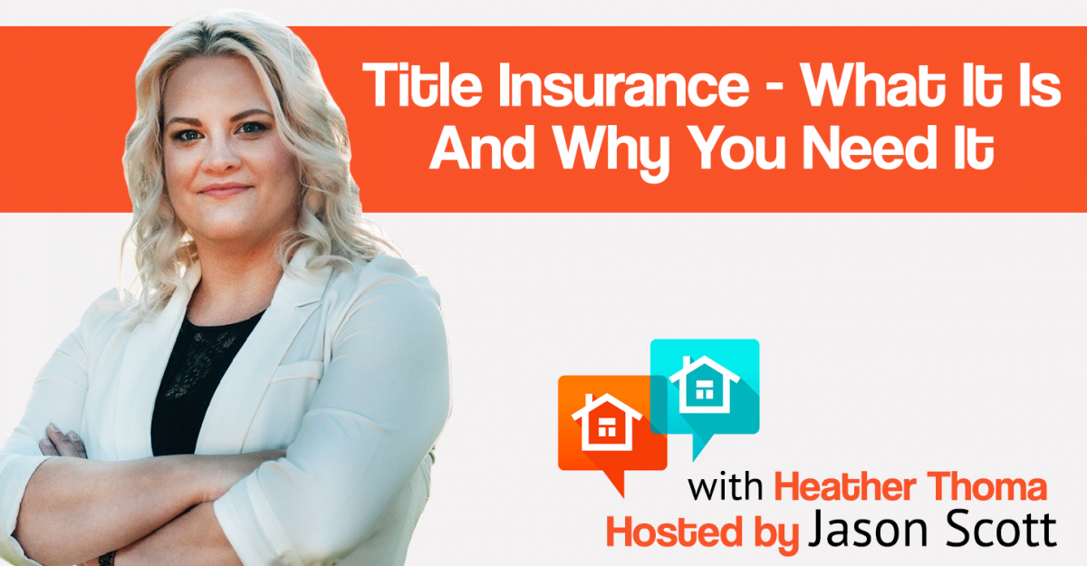 022: Title Insurance – What It Is And Why You Need It