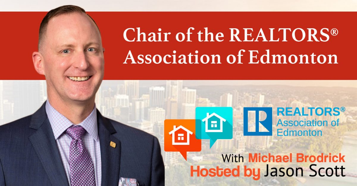 024: Michael Brodrick – Chair of the REALTORS® Association of Edmonton