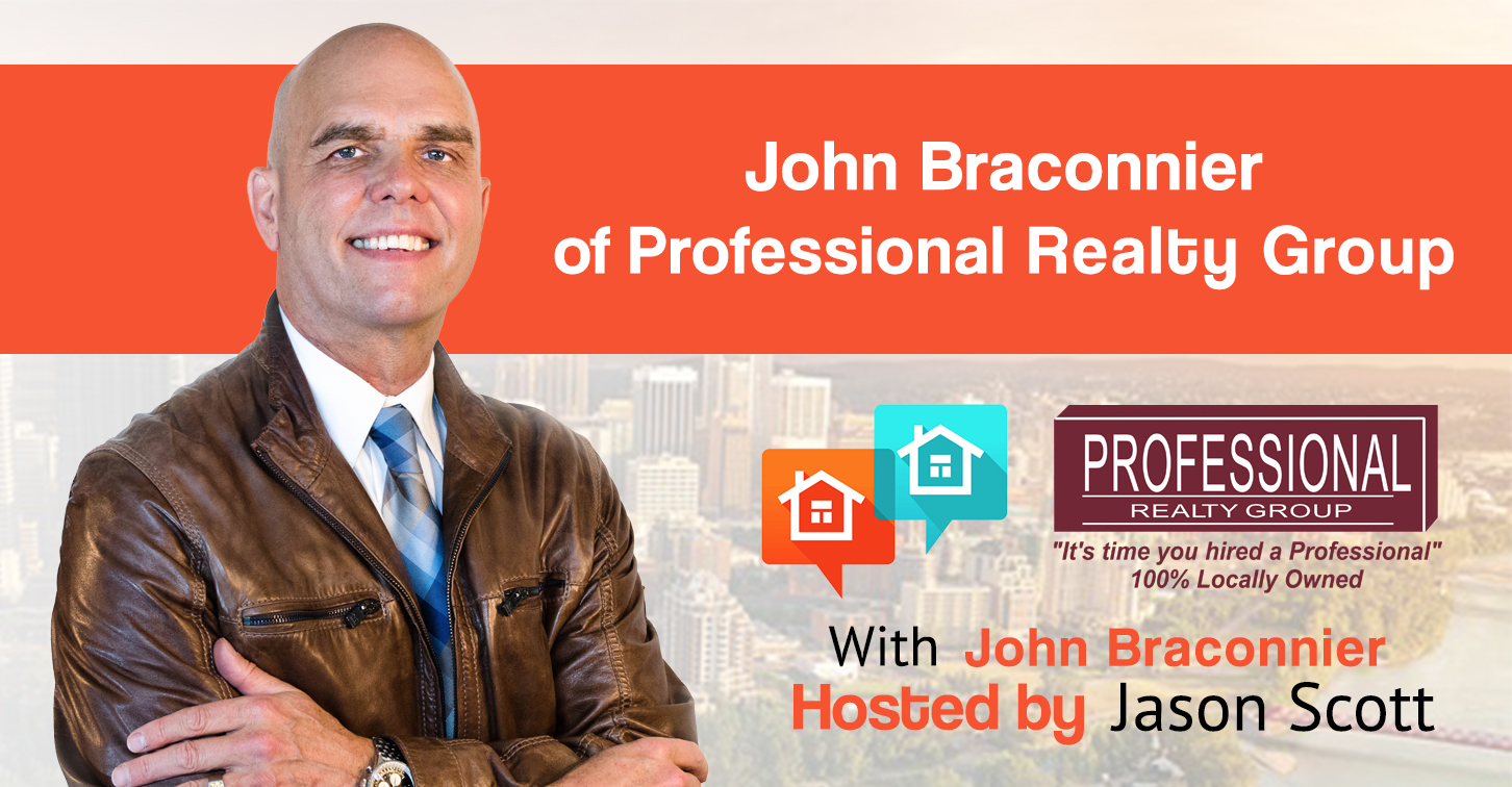 027: John Braconnier of Professional Realty Group