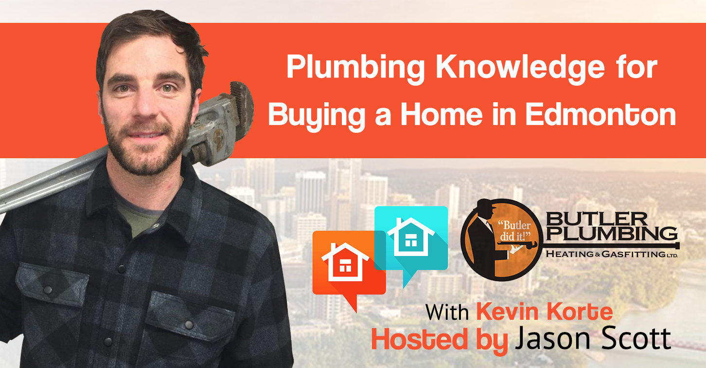 Plumbing Knowledge for Buying a Home in Edmonton