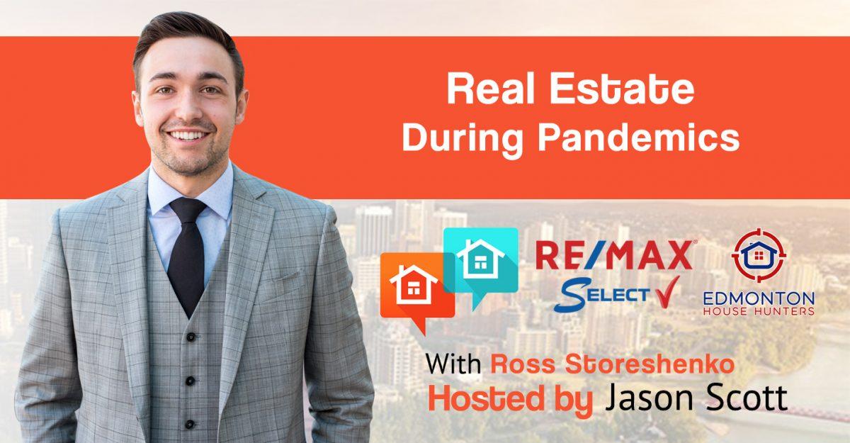 Real Estate During Pandemics