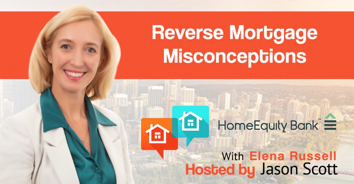Reverse Mortgage Misconceptions