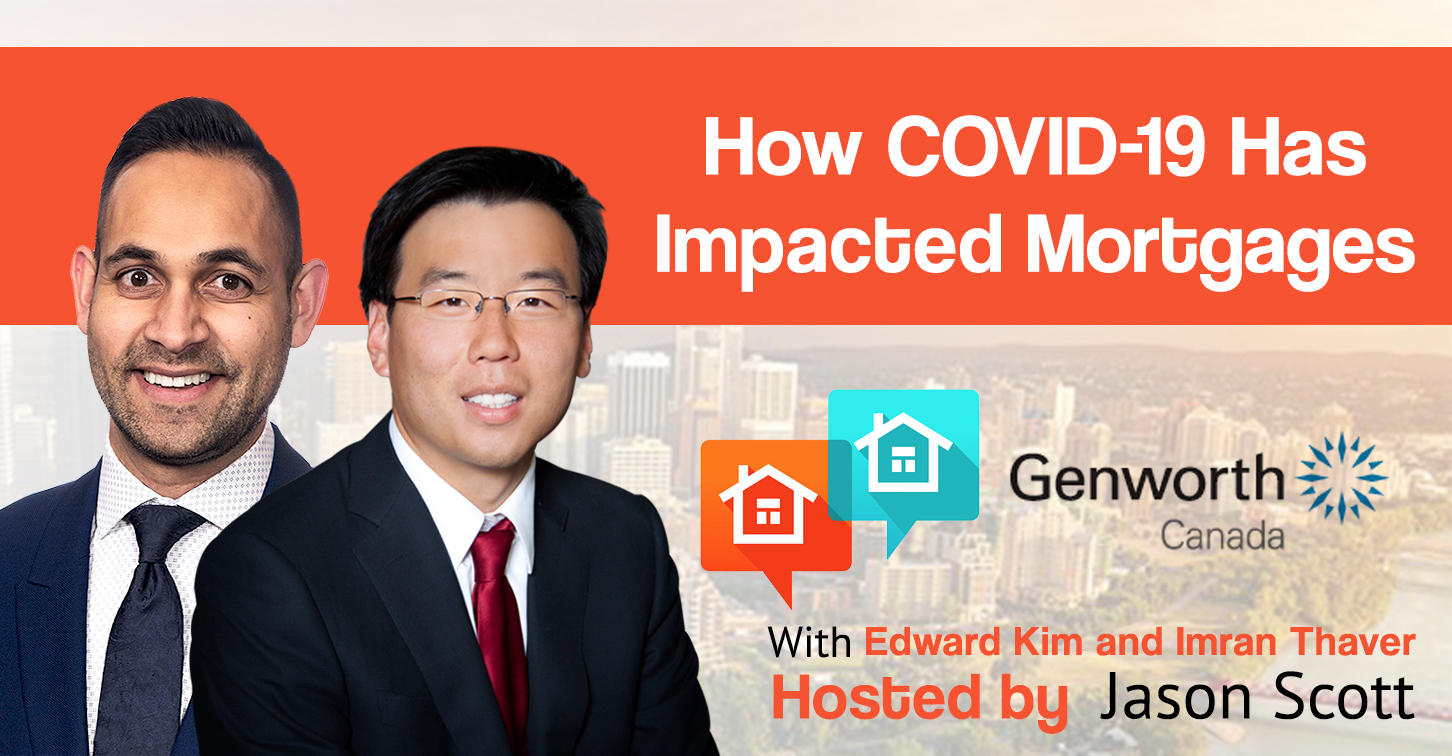 How COVID-19 Has Impacted Mortgages